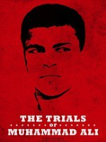 trials_of_muhammad_ali_the